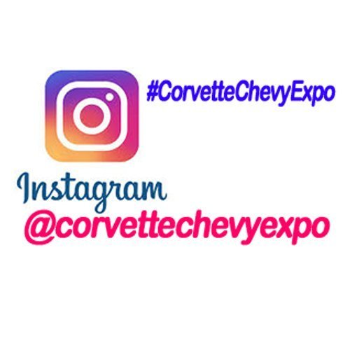 Follow @corvettechevyexpo on Instagram. Our Hashtag is #CorvetteChevyExpo