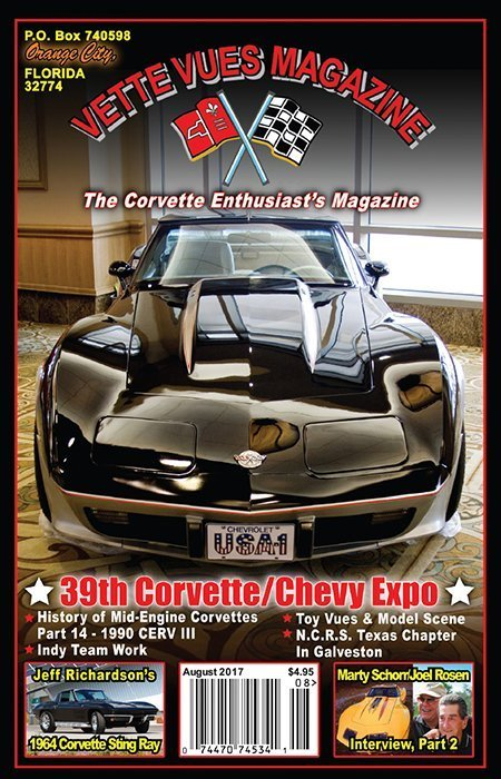 The August issue of Vette Vues Magazine had complete coverage of the 39th Corvette Chevy Expo in Galveston Island Texas. This is the cover.