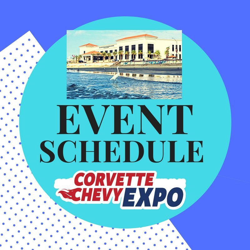 Corvette Chevy Expo Event Schedule