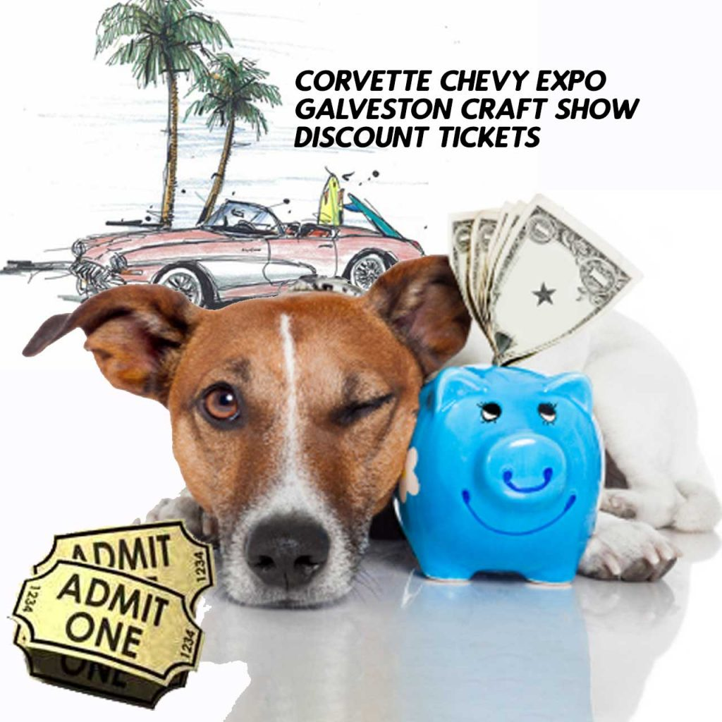 Discount Tickets are available online for the Corvette Chevy Expo held at the Galveston Island Convention Center on March 14 & 15, 2020. Buy in Advance & Save!