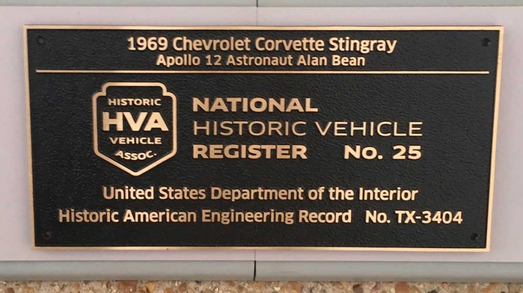 The National Historic Vehicle Register in partnership with the U.S. Department of the Interior. This is the plaque that was displayed with the 1969 Apollo 12 Astronaut Alan Bean's Corvette showing its registration No. 25 and Engineering Record No. TX-3404.